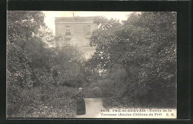 AK Pré-Saint-Gervais, Ancien Chateau du Pré, Entrée de la Terrasse