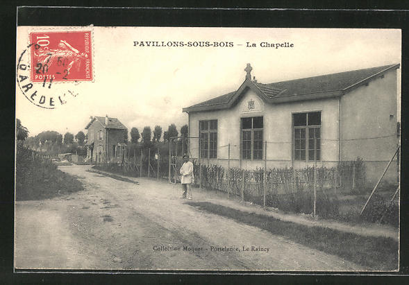 AK Les Pavillons-sous-Bois, La Chapelle, Strassenpartie an der Kapelle