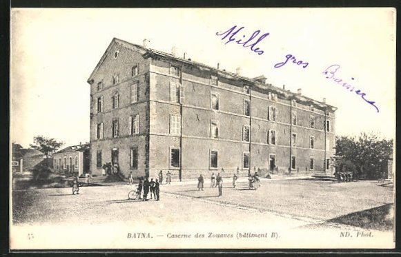 AK Batna, Caserne des Zouaves