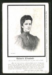 AK Portrait der Kaiserin Elisabeth (Sissi) von Österreich, Worte des Kaisers im Jahre 1889