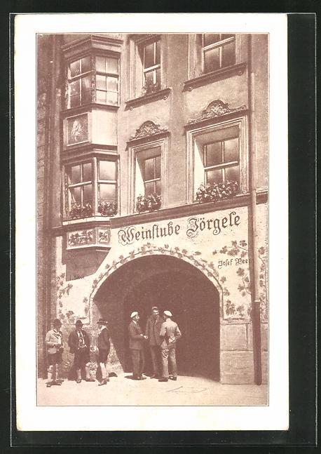AK Innsbruck, Gasthof Weinhaus Jörgele, Herzog Friedrichstrasse 13