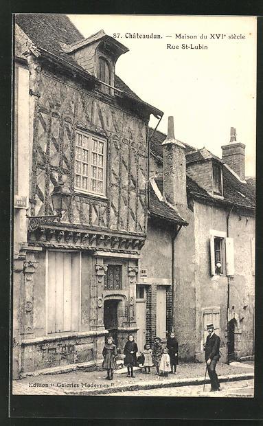 AK Chateaudun, Maison du XVIe siecle, Rue St-Lubin