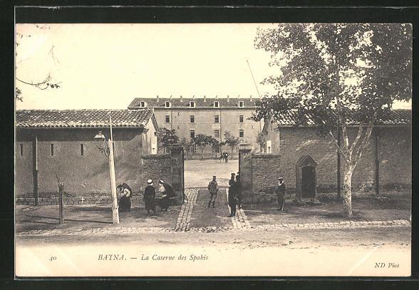 AK Batna, La Caserne des Spahis