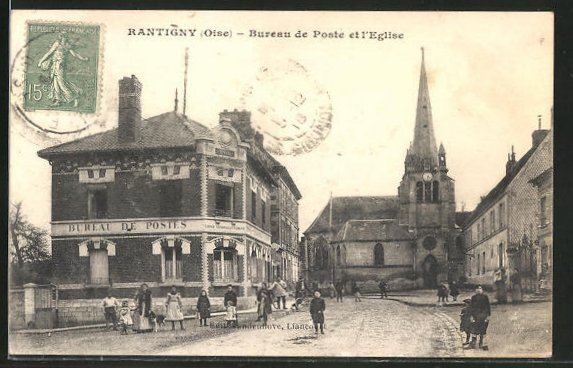 AK Rantigny, Bureau de Ponte et l'Eglise