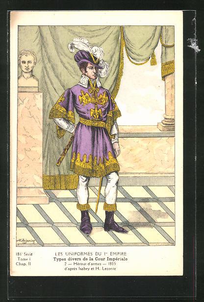 Künstler-AK Les Uniforms du I. Empire, Types divers de la Cour Imperiale, 2 Heraut d'Armes 1905