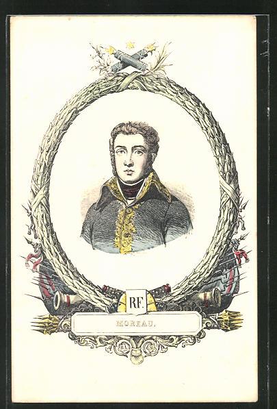 Künstler-AK Jean Victor Moreau 1761-1813, gestorben infolge einer Verwundung in Laun