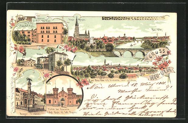 Lithographie Neu-Ulm, Ortsansicht mit Münster, Portal der Kaserne, Krieger-Denkmal