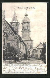 AK Fürstenwalde a.d. Spree, Rathaus und Domkirche an der Domstrasse