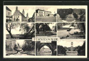 AK Fürstenwalde a. d. Spree, Bahnhof, Denkmalplatz, Ehrenmal und Rathaus mit Domkirche