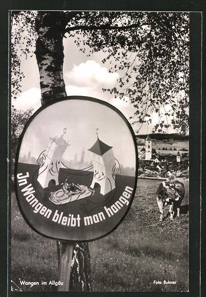AK Wangen im Allgäu, Strassenschild: In Wangen bleibt man hangen
