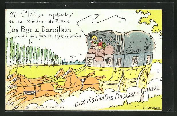 AK Biscuits Nantais Ducasse & Guiral, Mr Platine reprèsentant..., Keksreklame, Postkutsche
