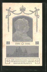 Präge-AK Kaiser Wilhelm II. und Auguste Viktoria zur Silberhochzeit 1906