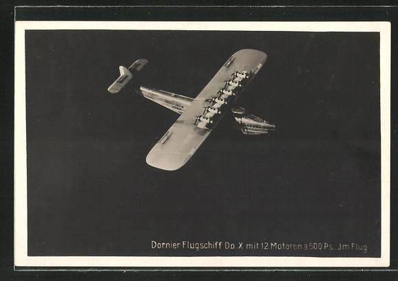 AK Dornier Flugschiff Do. X mit 12 Motoren im Flug