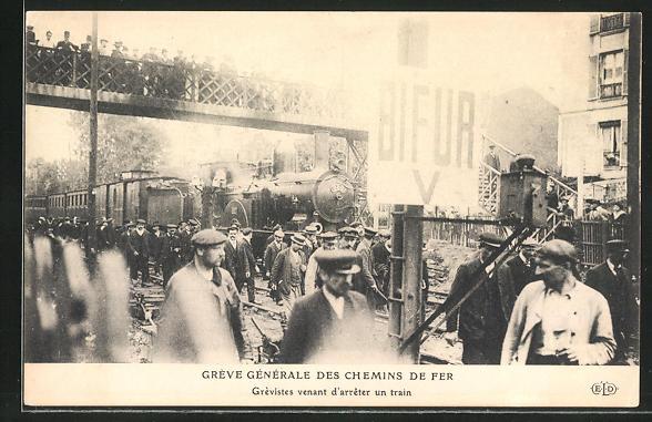 AK Gréve Génèrale des Chemin de Fer, Grevistes venant d'arreter un train, französische Eisenbahn