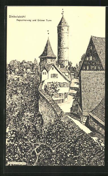 Künstler-AK Eugen Felle: Dinkelsbühl, Kapuzinerweg und Grüner Turm