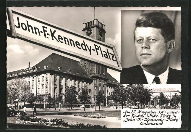 AK Berlin, Rathaus Schöneberg, John-F. Kennedy, Umbennenung des Rudolf-Wilde-Platzes in John-F.-Kennedy Platz 1963