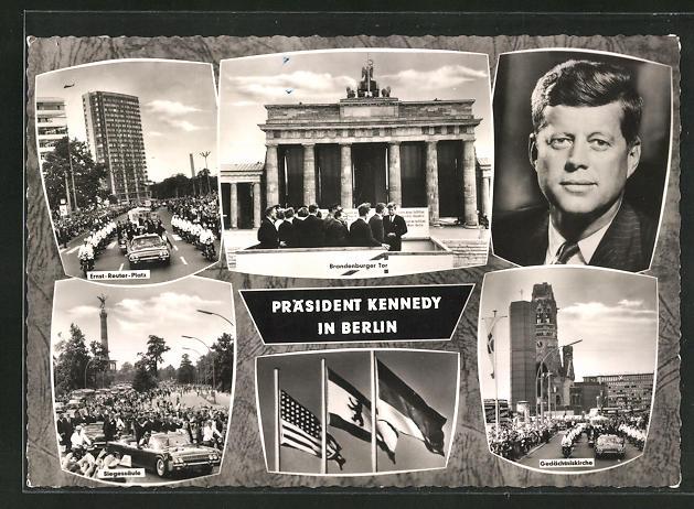 AK Berlin, Besuch von John-F. Kennedy, vor dem Brandenburger Tor, Siegessäule, Gedächtniskirche, Fahnen