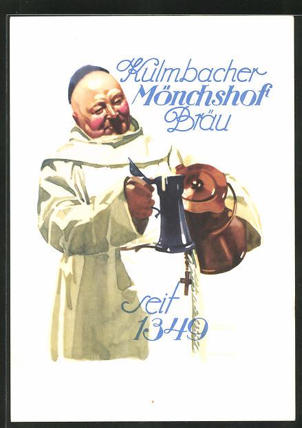 Künstler-AK Ludwig Hohlwein: Brauerei-Werbung für Kulmbacher Mönchshof-Bräu, Mönch trinkt Bier