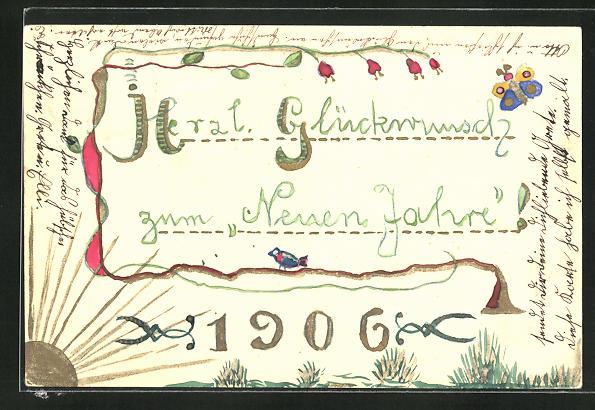 Künstler-AK Handgemalt: Neujahrsgruss 1906, Blumengirlande und Schmetterling