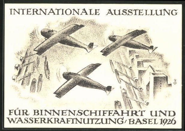 Künstler-AK Basel, Internationale Ausstellung für Binnenschiffahrt und Wasserkraftnutzung 1926, Flugzeuge