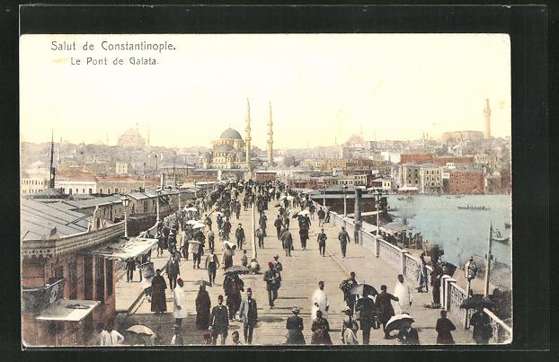 AK Constantinople, Le Pont de Galata