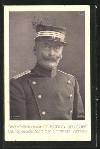 AK Oberstdivisionär Friedrich Brügger, Generaladjutant der Schweiz. Armee