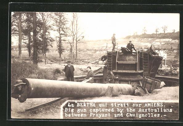 Foto-AK La Bertha, von Australiern erobertes deutsches Geschütz zwischen Proyart und Chuignolles