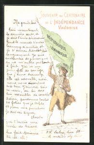 Künstler-AK Lausanne, Centenaire de l'Independance Vaudoise, Mann mit Flagge