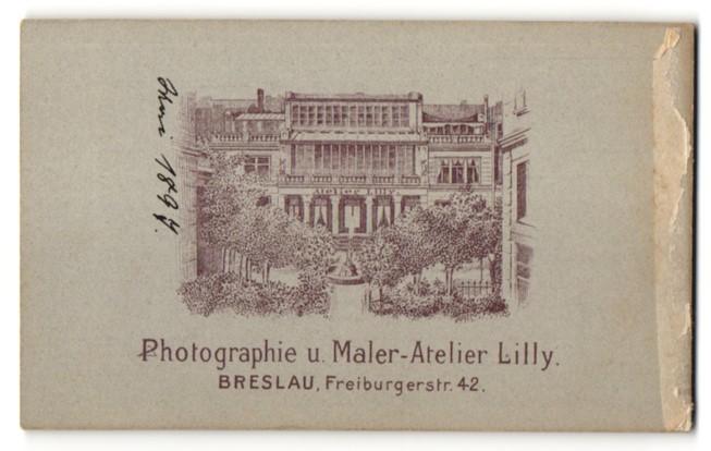 Fotografie Atelier Lilly, Breslau, rückseitige Ansicht Breslau, Atelier Freiburgerstr. 42, vorderseitig Portrait