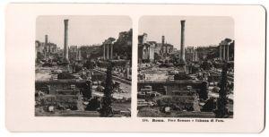 Stereo-Fotografie unbekannter Fotograf, Ansicht Roma, Foro Romano e Colonna di Foca
