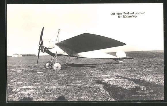 Foto-AK Sanke Nr. 1018: Der neue Fokker-Eindecker für Rückenflüge