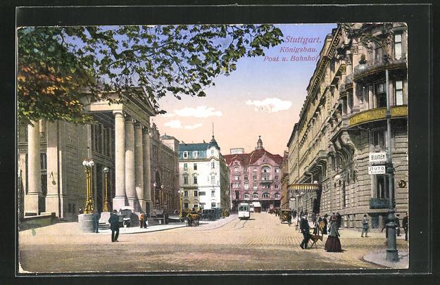 AK Stuttgart, Königsbau, Post und Bahnhof
