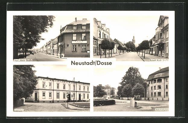 AK Neustadt / Dosse, Karl-Marx-Strasse, Robert-Koch-Strasse, Bahnhof