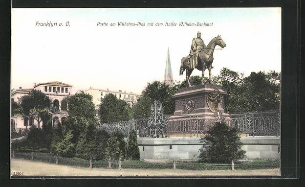 AK Frankfurt a. O., Partie am Wilhelms-Platz mit dem Kaiser Wilhelm-Denkmal