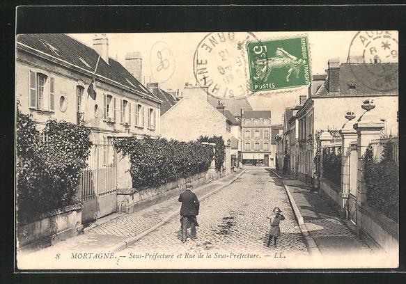 AK Mortagne, Sous Prefecture et Rue de la Sous Prefecture