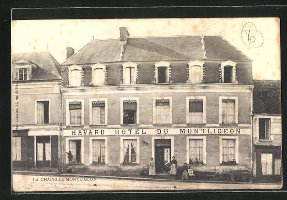 AK La Chapelle-Montligeon, Havard Hotel du Montligeon