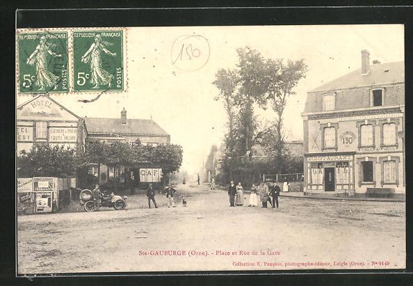 AK St.-Gauburge, Place et Rue de la Gare, Restaurant et Cafe