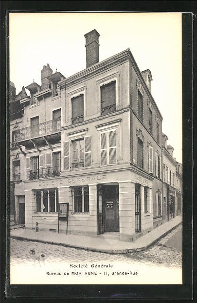AK Mortagne, Societe Generale, Bureau, Grande Rue
