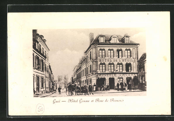 Präge-AK Gace, Hotel Grusse et Rue de Rouen