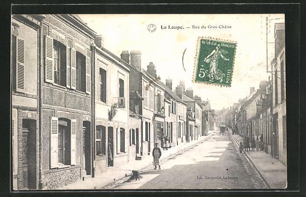 AK La Loupe, Rue du Gros-Chene, Strassenpartie