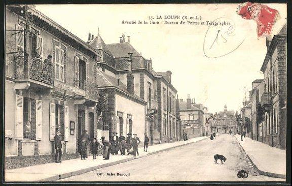 AK La Loupe, Avenue de la Gare, Bureau de Postes et Telegraphes