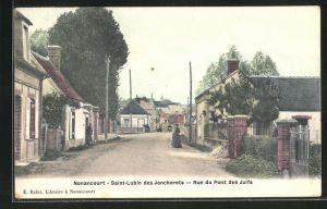 AK Nonancourt, Saint-Lubin des Joncherets, Rue du Pont des Juifs