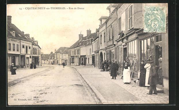 AK Chateauneuf-en-Thimerais, Rue de Dreux