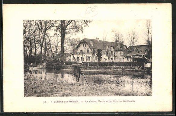 AK Villiers-sur-Morin, Le Grand Morin et le Moulin Guillaume