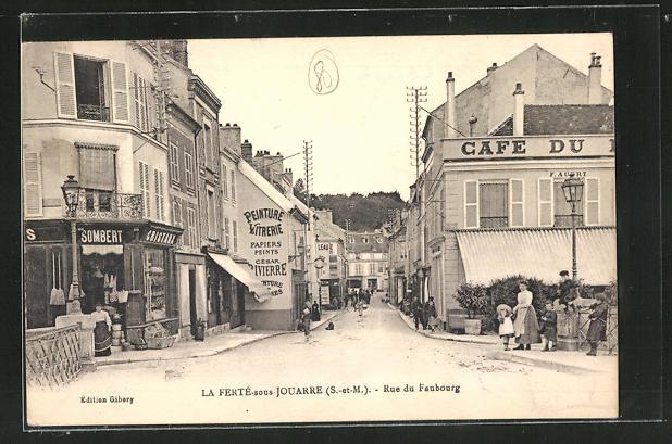 AK La Ferte-sous-Jouarre, Rue du Faubourg et Cafe