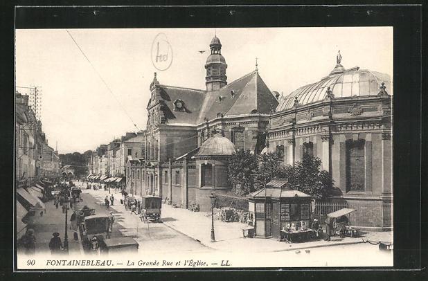 AK Fontainebleau, La Grande Rue et l`Eglise