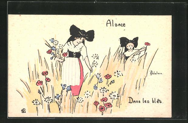Künstler-AK sign. Delalain: Elsass, Frauen in Tracht pflücken einen Feldblumenstrauss