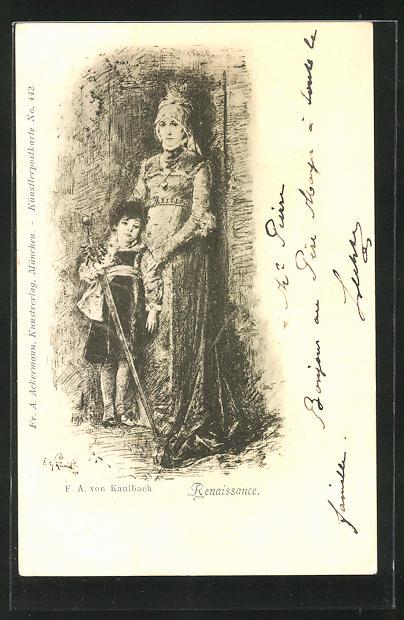 Künstler-AK sign. F. A. von Kaulbach: Renaissance, Mutter und Junge mit Degen