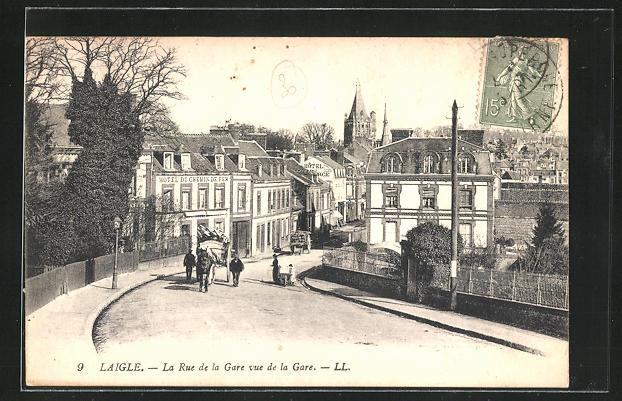 AK Laigle, La Rue de la Gare vue de la Gare