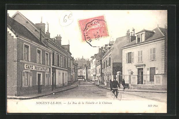 AK Nogent-le-Roi, La Rue de la Volaille et le Chateau
